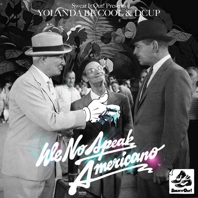 We Speak No Americano ('10) album cover