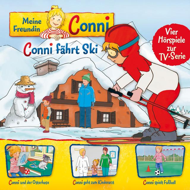 05: Conni fährt Ski  -  Conni und der Osterhase  -  Conni geht zum Kinderarzt  -  Conni spielt Fußball (Vier Hörspiele zur TV-Serie) Cover