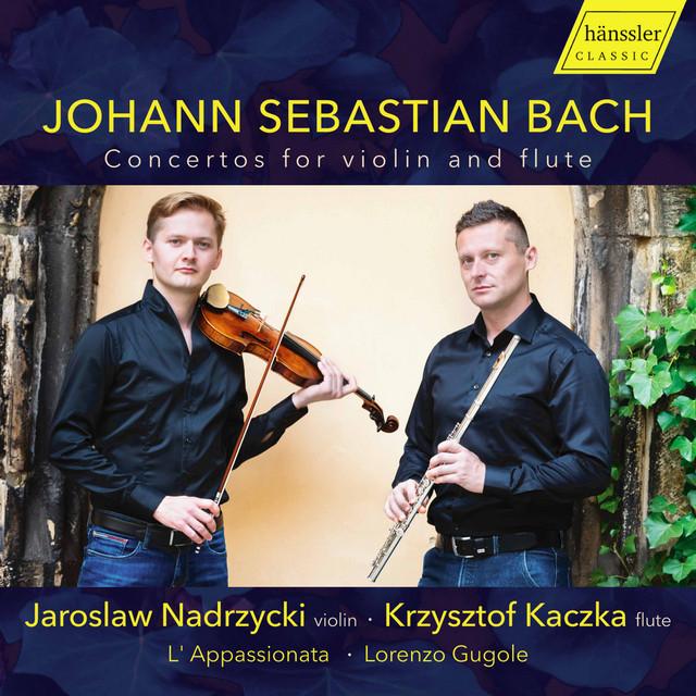 J.S. Bach: Concertos for Violin & Flute