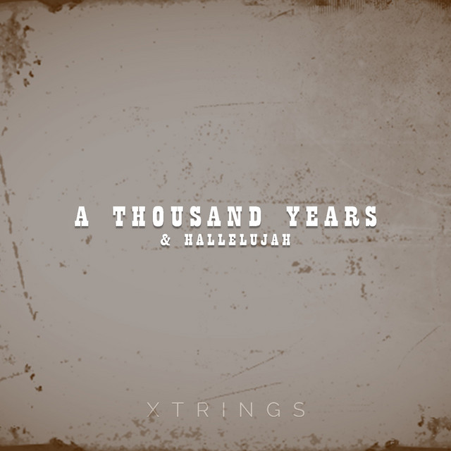 A Thousand Years & Hallelujah