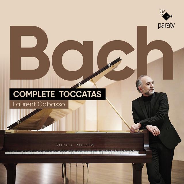 Bach: Complete Toccatas