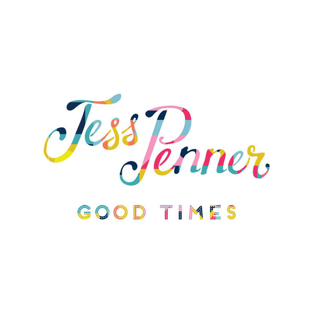 Good Times by Jess Penner