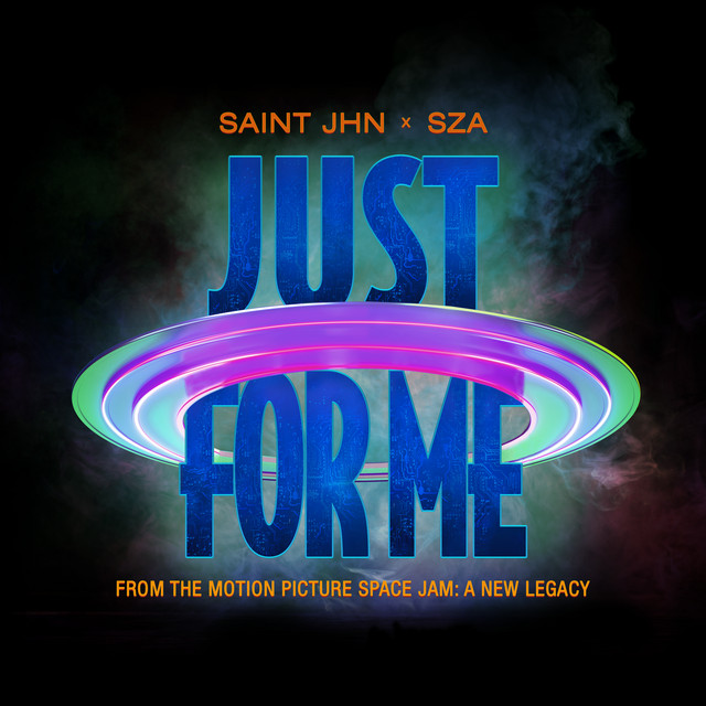 Just For Me (with SZA) - Space Jam: A New Legacy