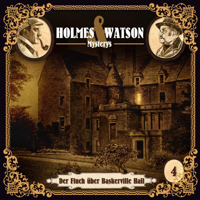 Holmes & Watson Mysterys Teil 4 - Der Fluch über Baskerville Hall Cover