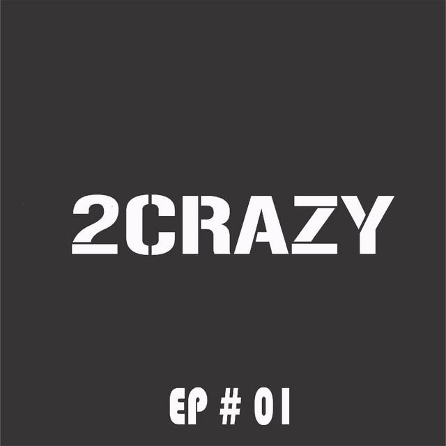 2Crazy, Ep. 01