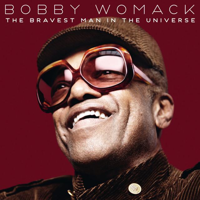 Skivomslag för Bobby Womack: The Bravest Man In The Universe