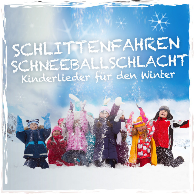 Schlittenfahren Schneeballschlacht Kinderlieder Für Den