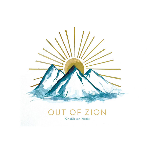 OneEleven Music, Blake Schulze - Out Of Zion (Live)
