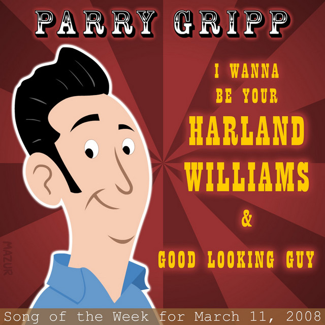 Harland Williams: Parry Gripp Song of the Week for March 11, 2008 by Parry Gripp