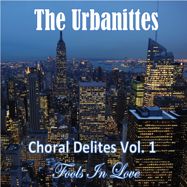 Choral Delites Vol. 1 (Fools in Love)