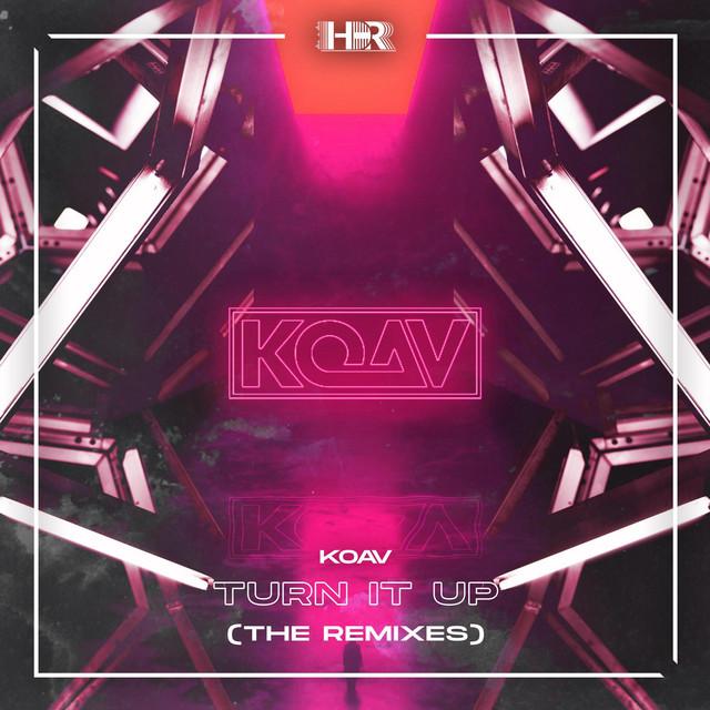 KOAV - Turn It Up (The Remixes) Image