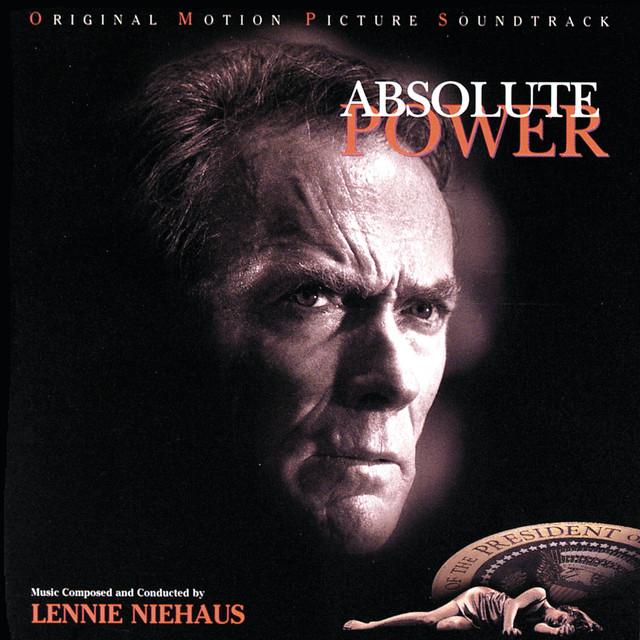 Absolute Power (Original Motion Picture Soundtrack) - Official Soundtrack
