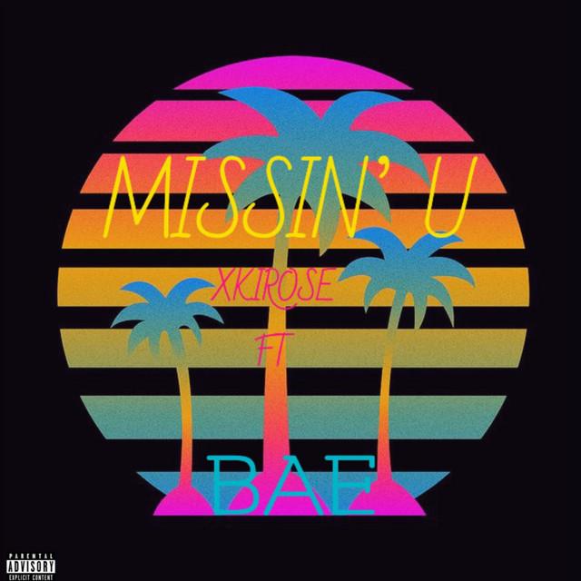 Missin` U