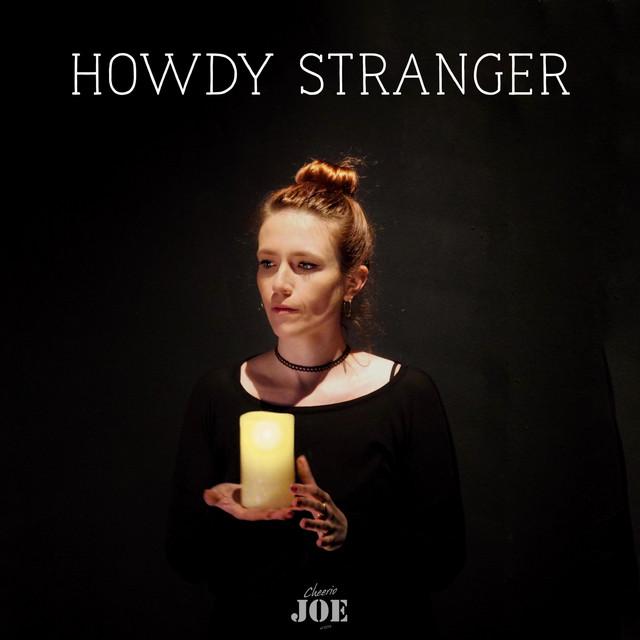 Howdy Stranger