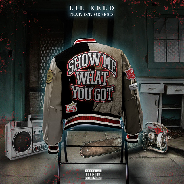 Show Me What You Got (feat. O.T. Genasis)
