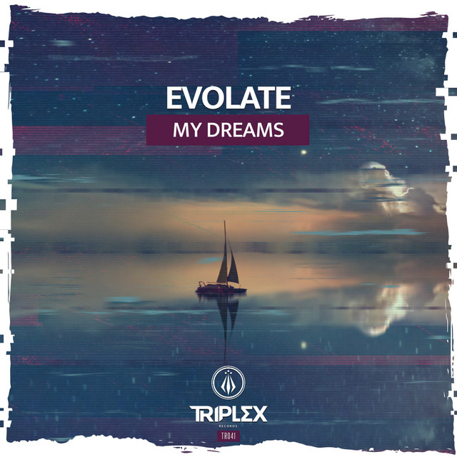 Evolate - My Dreams Image