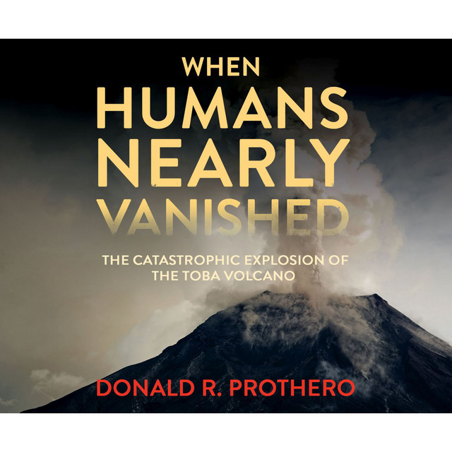 When Humans Nearly Vanished (Unabridged)