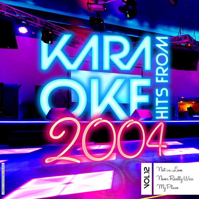 Karaoke Hits from 2004, Vol. 12