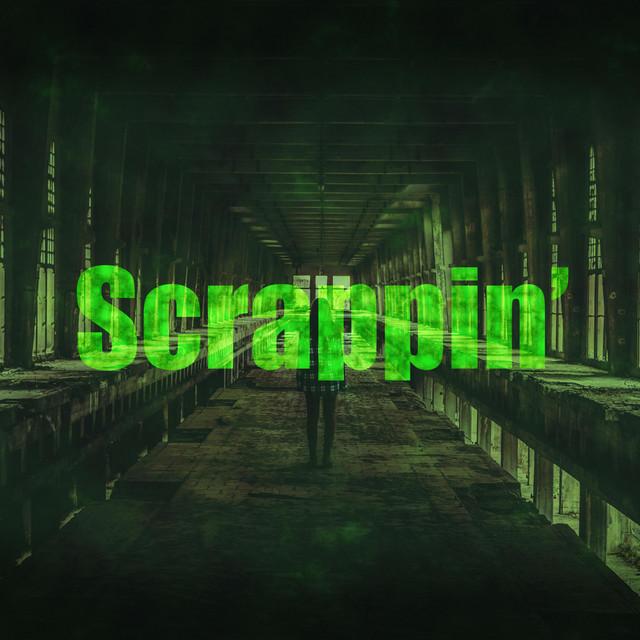 Scrappin'