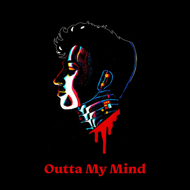 Outta My Mind