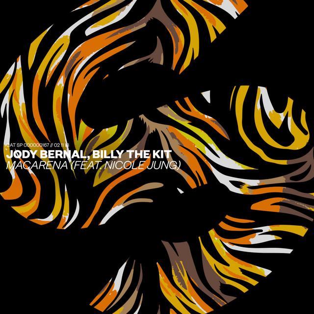 Jody Bernal & Billy The Kit & Nicole Jung - Macarena (feat. Nicole Jung)
