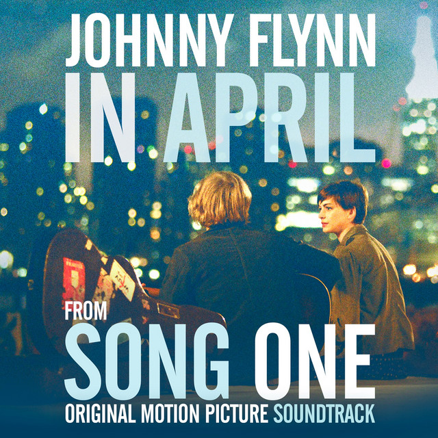 """""""In April"""" Single from Song One (Original Motion Picture Soundtrack)"""