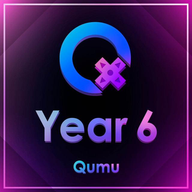 Album cover for Year 6 by Qumu