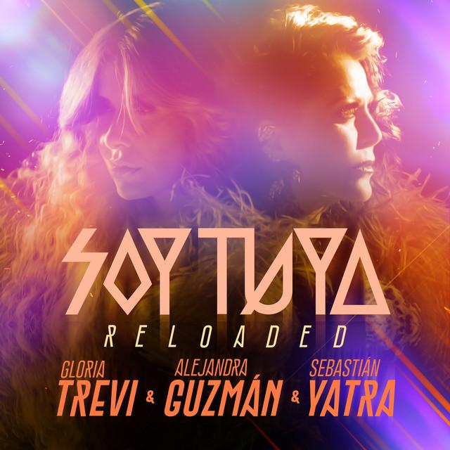 Soy Tuya (Reloaded) - 2018