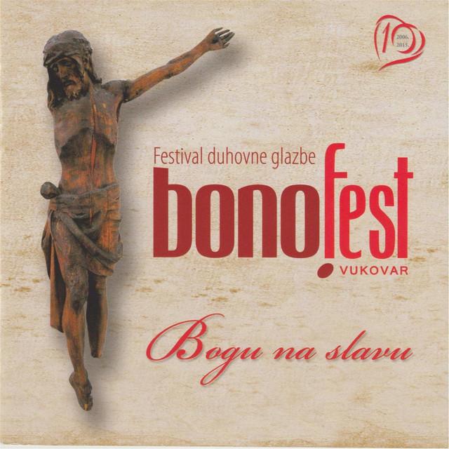 Bonofest Vukovar 2015: Bogu Na Slavu