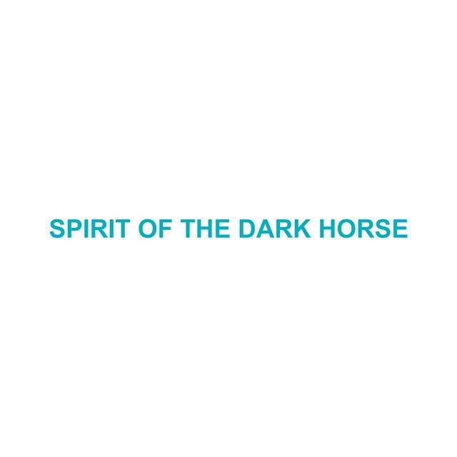 Spirit Of The Dark Horse album cover