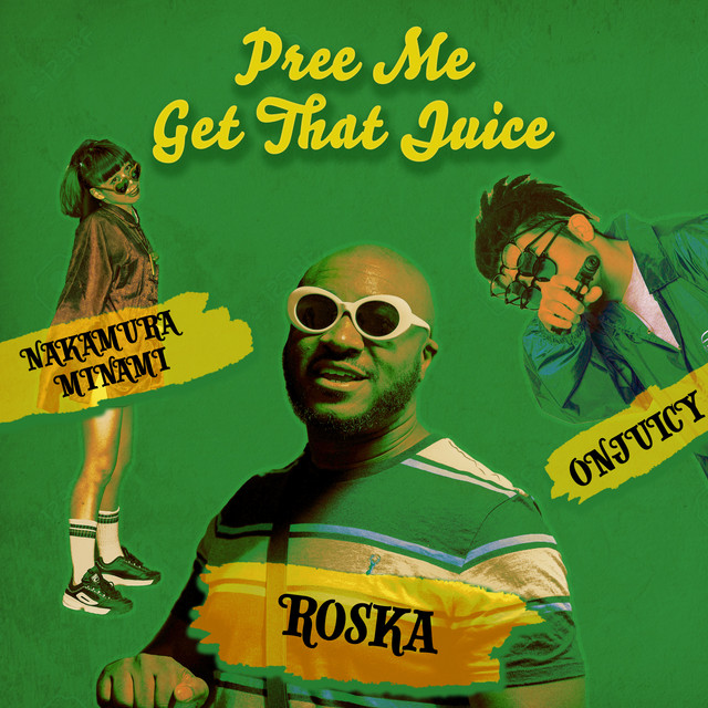 Pree Me / Get That Juice