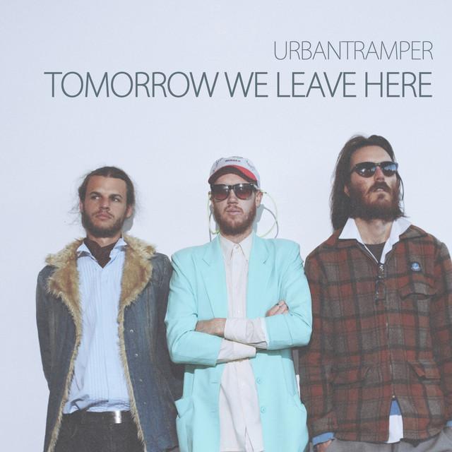 Tomorrow We Leave Here