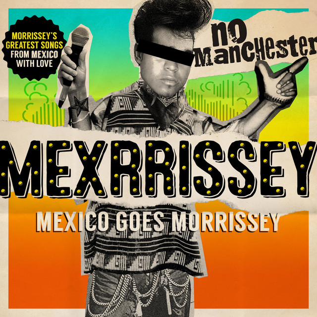 Cover art for Cada Día Es Domingo (Everyday Is Like Sunday) by Mexrrissey
