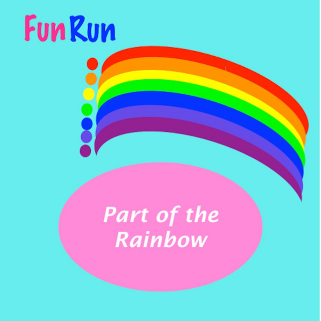 Part of the Rainbow by Fun Run