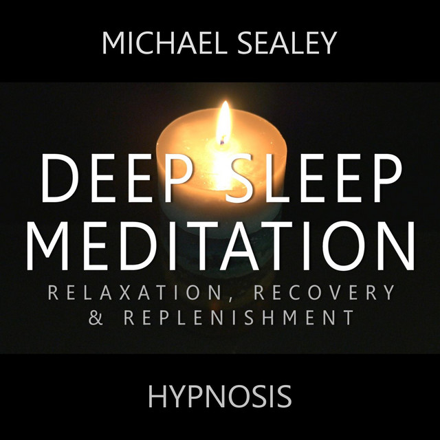 Deep Sleep Meditation: Relaxation, Recovery & Replenishment by ...