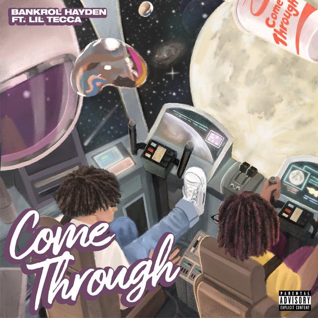 Come Through (feat. Lil Tecca)