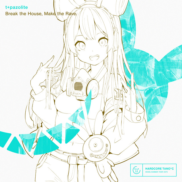 Cover art for Break the House, Make the Rave. by t+pazolite