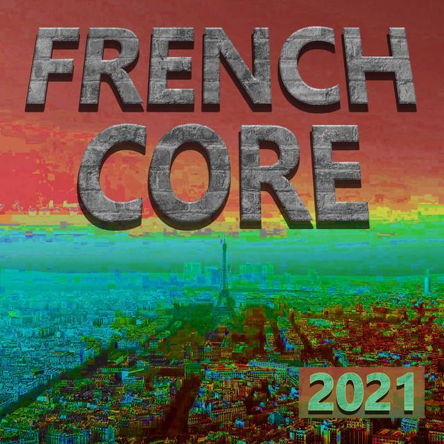 Frenchcore 2021
