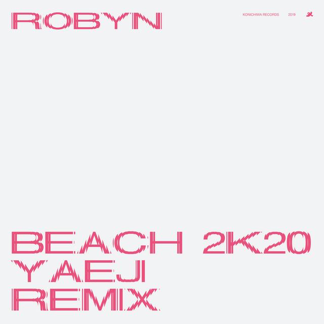 Beach2k20 (Yaeji Remix)
