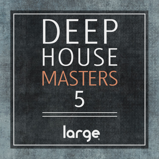 Deep House Masters 5