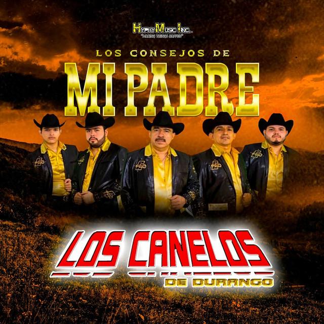 Album cover for Los Consejos de Mi Padre by Los Canelos De Durango