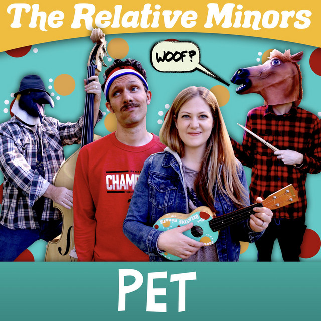 Pet by The Relative Minors