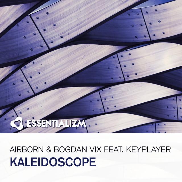 Airborn & Bogdan Vix feat. KeyPlayer - Kaleidoscope Image