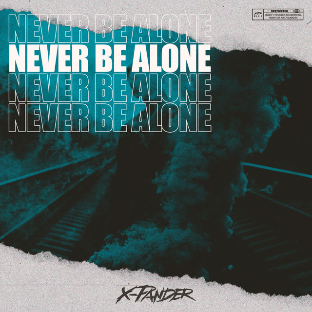 Never Be Alone Image