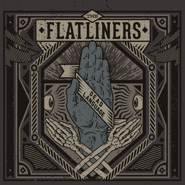 Dead Language By The Flatliners On Spotify