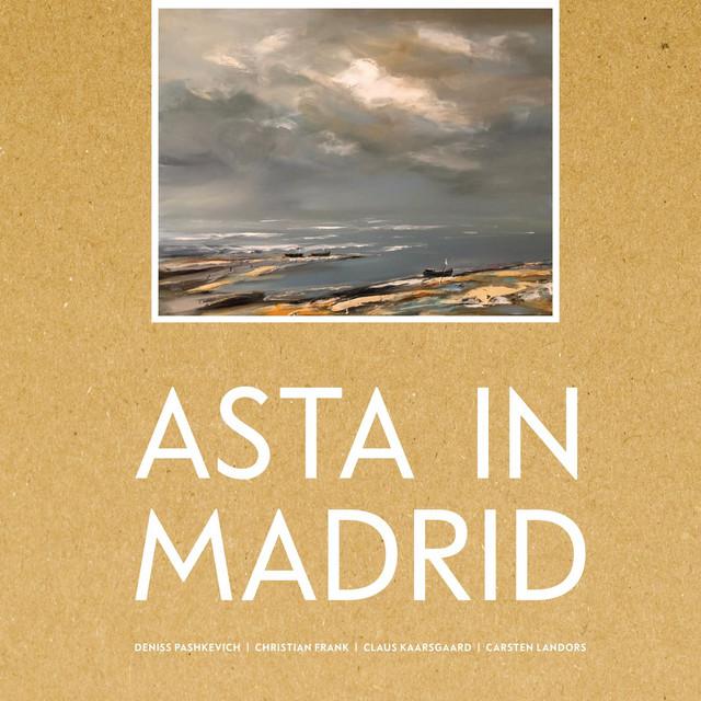 Asta in Madrid