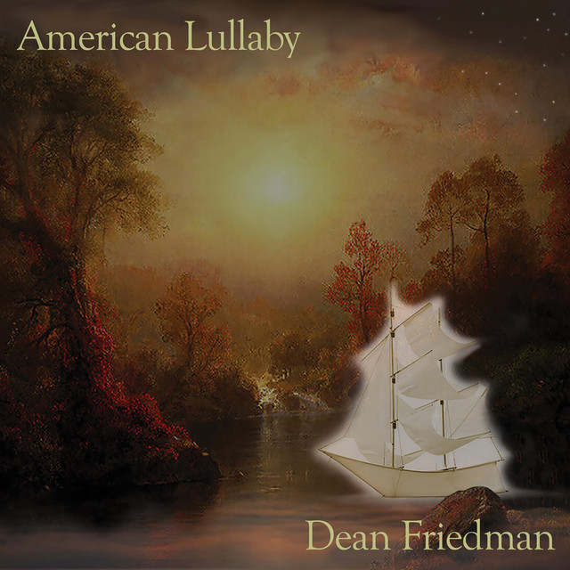 Dean Friedman  American Lullaby :Replay
