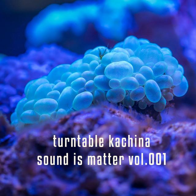 Sound is Matter Vol.1