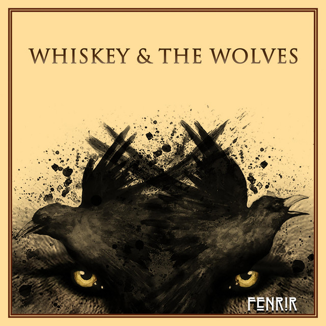 Whiskey & the Wolves