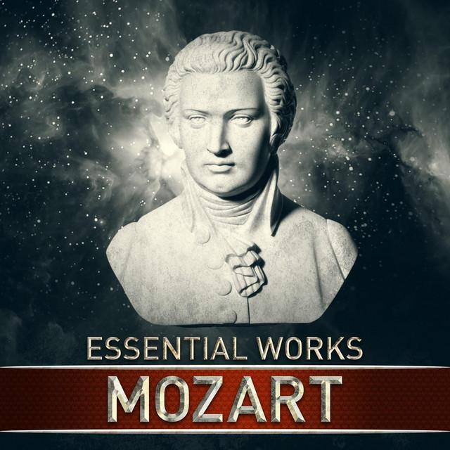 Mozart: Essential Works